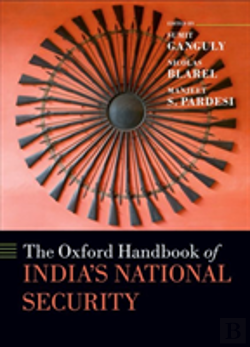Bertrand.pt - The Oxford Handbook Of India'S National Security