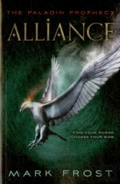 The Paladin Prophecy: Alliance