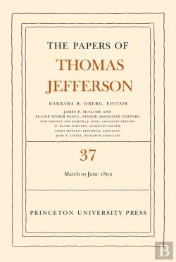 Bertrand.pt - The Papers Of Thomas Jefferson, Volume 37