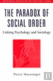 The Paradox Of Social Order