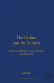 The Parlour And The Suburb