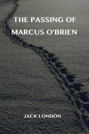 The Passing Of Marcus O'Brien