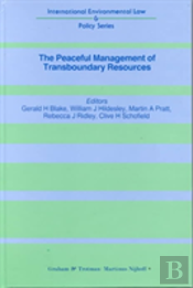 The Peaceful Management Of Transboundary Resources