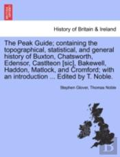 The Peak Guide; Containing The Topograph