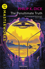 The Penultimate Truth