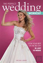 The Perfect Wedding Workout