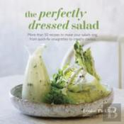 The Perfectly Dressed Salad