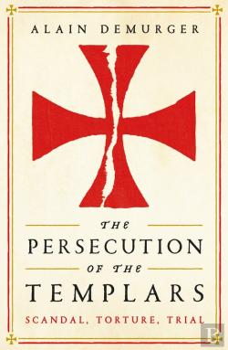 Bertrand.pt - The Persecution Of The Templars