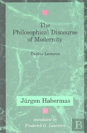 The Philosophical Discourse Of Modernity