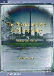 The Physics And Art Of Photography, Volume 2