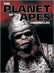 The 'Planet Of The Apes' Chronicles