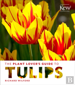Bertrand.pt - The Plant Lover'S Guide To Tulips