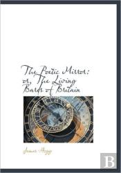 The Poetic Mirror: Or, The Living Bards