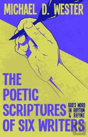 The Poetic Scriptures Of Six Writers