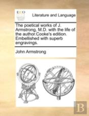 The Poetical Works Of J. Armstrong, M.D.