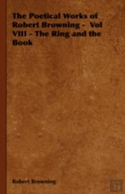 Bertrand.pt - The Poetical Works Of Robert Browning -