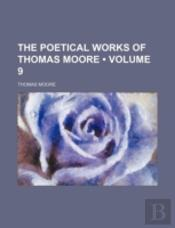 The Poetical Works Of Thomas Moore (V. 9