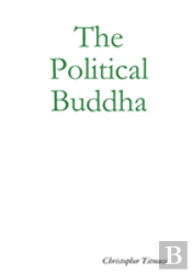 The Political Buddha
