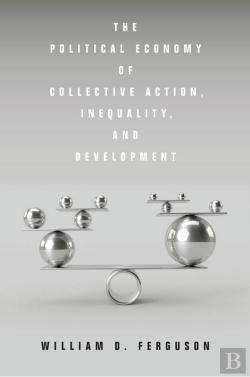 Bertrand.pt - The Political Economy Of Collective Action, Inequality, And Development