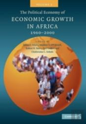 The Political Economy Of Economic Growth In Africa, 1960-2000: Volume 1