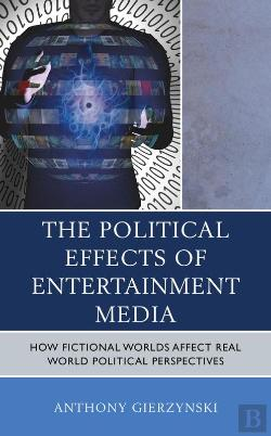 Bertrand.pt - The Political Effects Of Entertainment Media