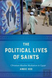 The Political Lives Of Saints