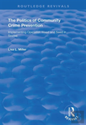 The Politics Of Community Crime Pre
