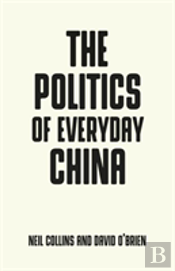 The Politics Of Everyday China