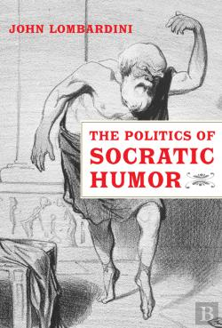 Bertrand.pt - The Politics Of Socratic Humor