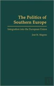The Politics Of Southern Europe