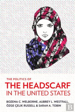 Bertrand.pt - The Politics Of The Headscarf In The United States