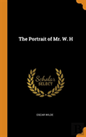 The Portrait Of Mr. W. H