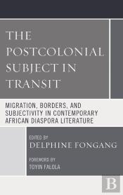 The Postcolonial Subject In Transit