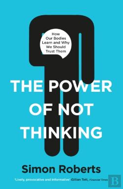 Bertrand.pt - The Power Of Not Thinking
