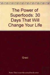 The Power Of Superfoods
