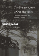 The Present Alone Is Our Happiness
