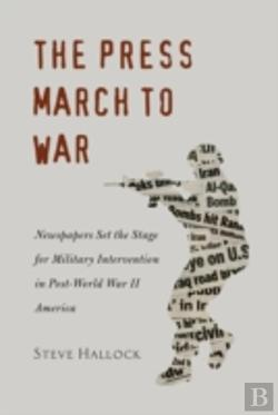 Bertrand.pt - The Press March To War