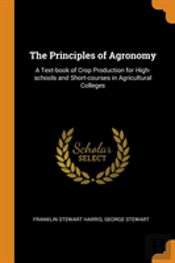 The Principles Of Agronomy