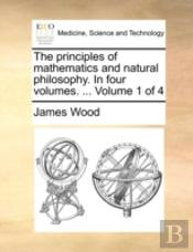 The Principles Of Mathematics And Natura