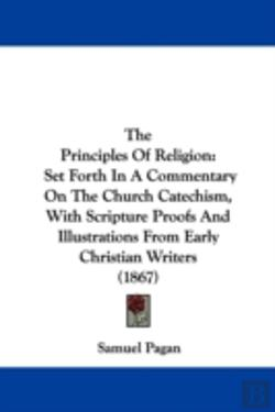 Bertrand.pt - The Principles Of Religion: Set Forth In