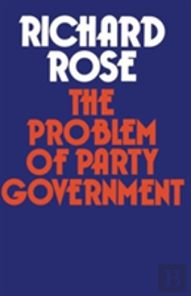 The Problem Of Party Government
