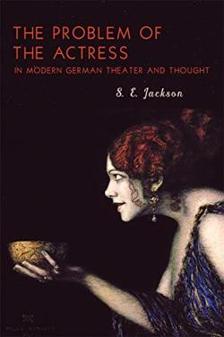 Bertrand.pt - The Problem Of The Actress In Modern German Theater And Thought