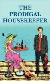 The Prodigal Housekeeper