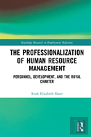 The Professionalization Of Human Resource Management