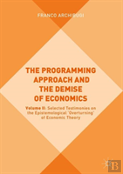 Bertrand.pt - The Programming Approach And The Demise Of Economics