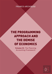 The Programming Approach And The Demise Of Economics