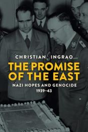 The Promise Of The East, Nazi Hopes And Genocide, 1939-43