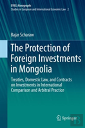 The Protection Of Foreign Investments In Mongolia