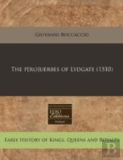 The P(Ro)Uerbes Of Lydgate (1510)