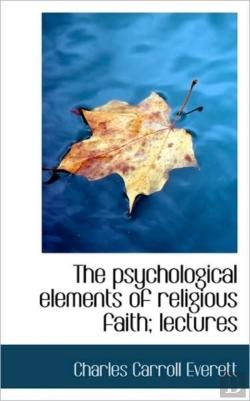 Bertrand.pt - The Psychological Elements Of Religious